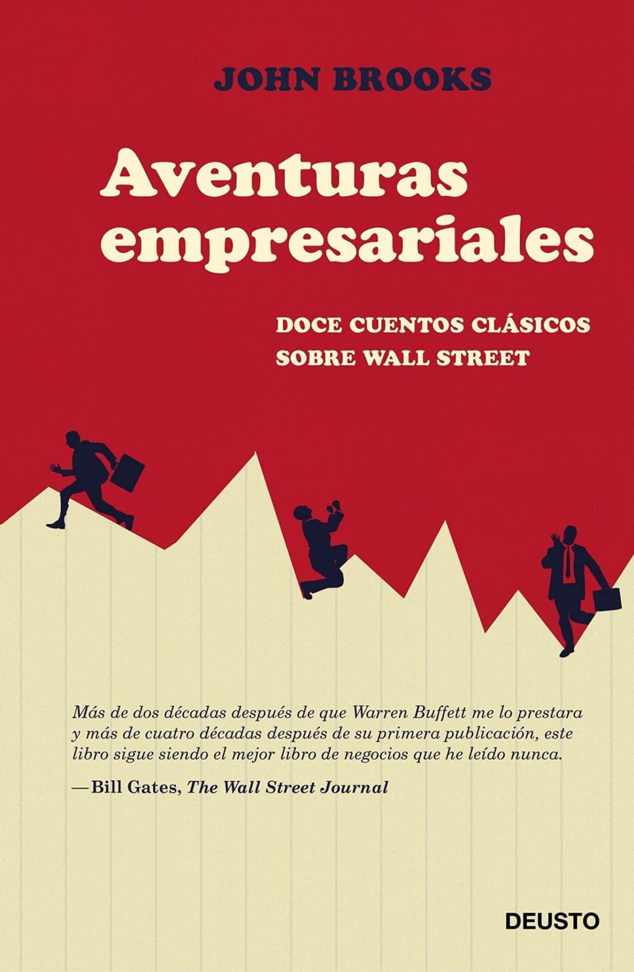 Aventuras Empresariales. 12 Cuentos clásicos sobre Wall Street