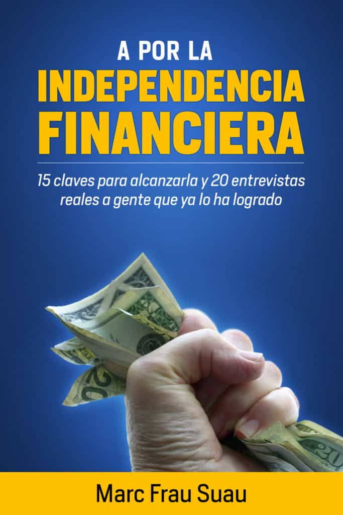 a por la independencia financiera