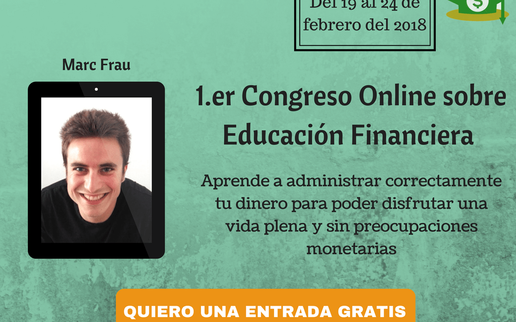 Entrada GRATIS – Congreso Online sobre Educación Financiera