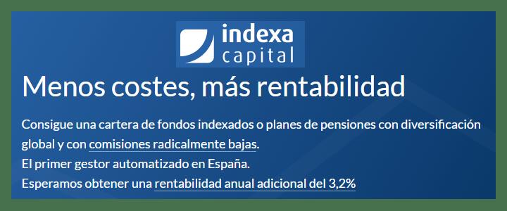 Indexa Capital. Análisis completo de mi gestor automático favorito y en el que invierto mi propio dinero