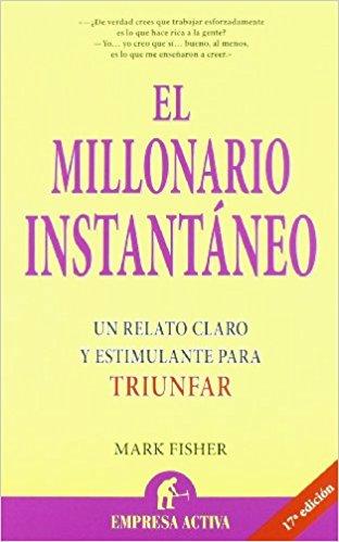 el millonario instantaneo