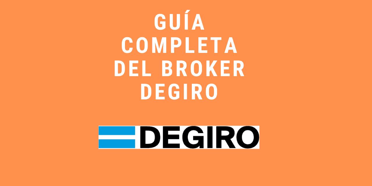 DEGIRO Broker ▷ Guía Completa Paso a Paso